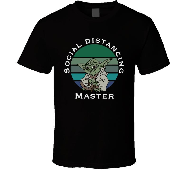 Yoda Social Distancing Master T Shirt