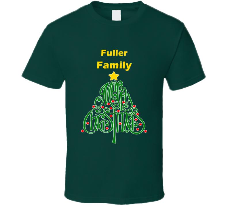 Fuller Family Merry Christmas T shirt