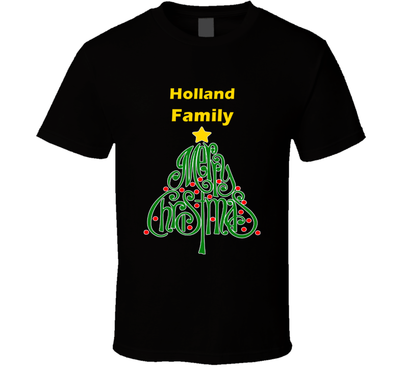 Holland Family Merry Christmas T shirt