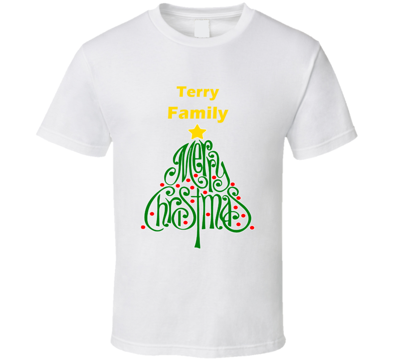 Terry Family Merry Christmas T shirt