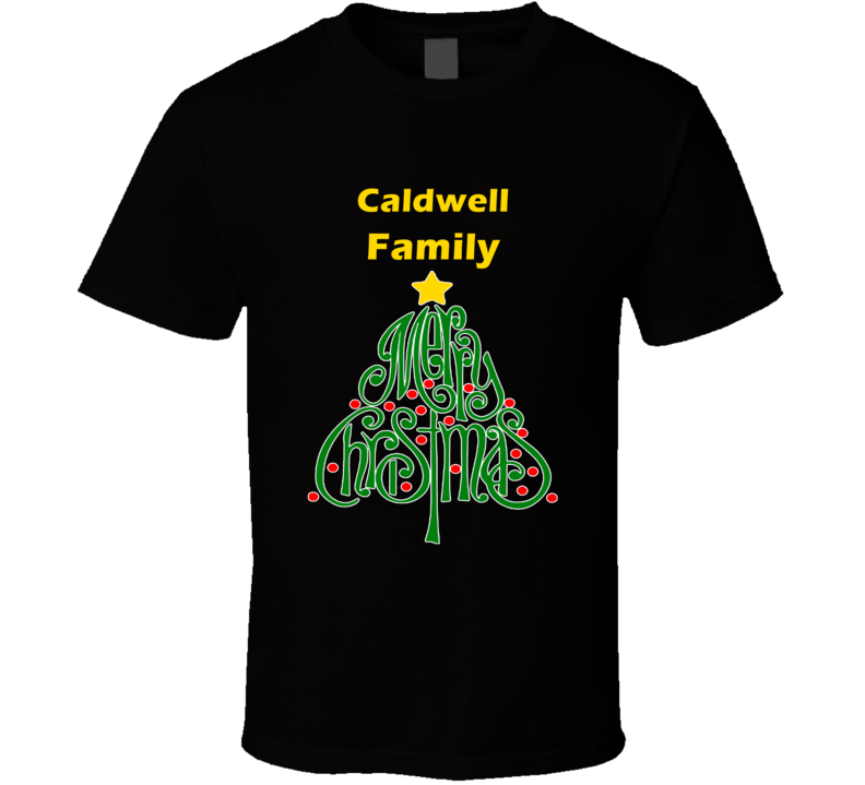 Caldwell Family Merry Christmas T shirt