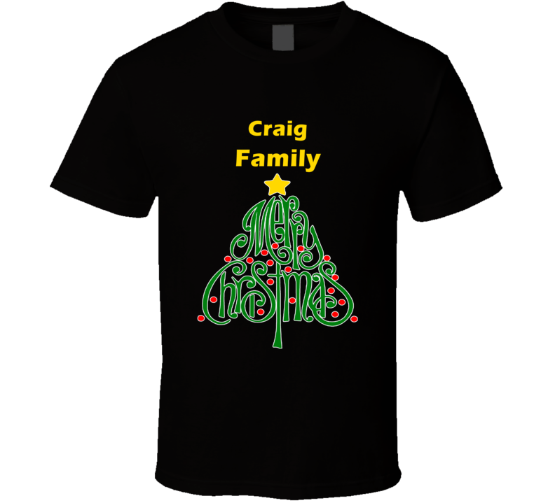 Craig Family Merry Christmas T shirt