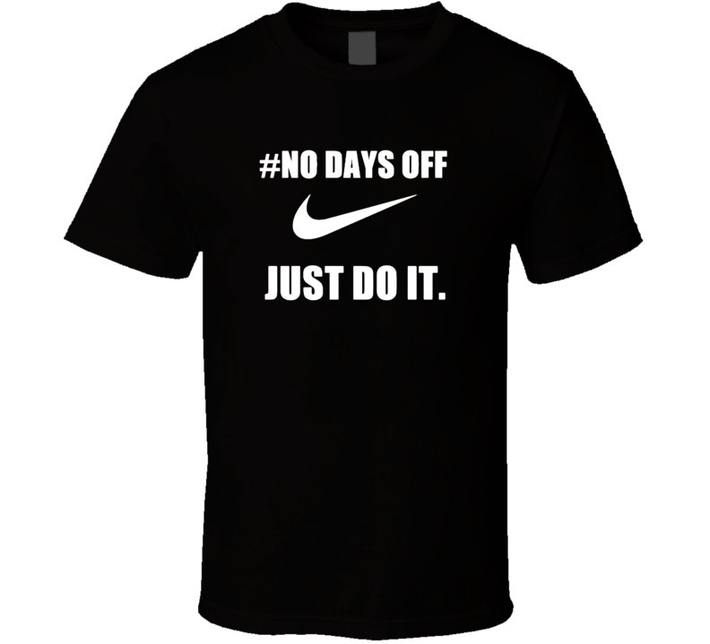 Patriots Bill Belichick No Days Off Just Do It Trending T Shirt