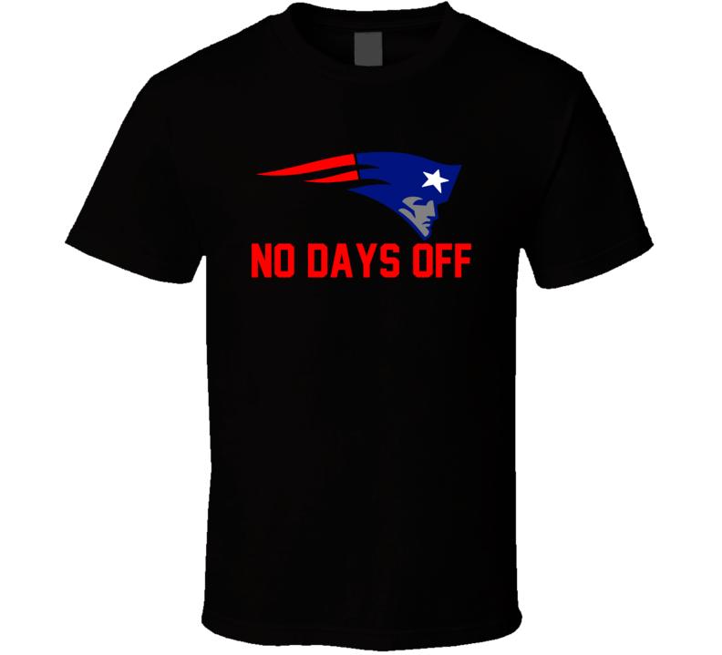No Days Off Bill Belichick Patriots Trending T Shirt