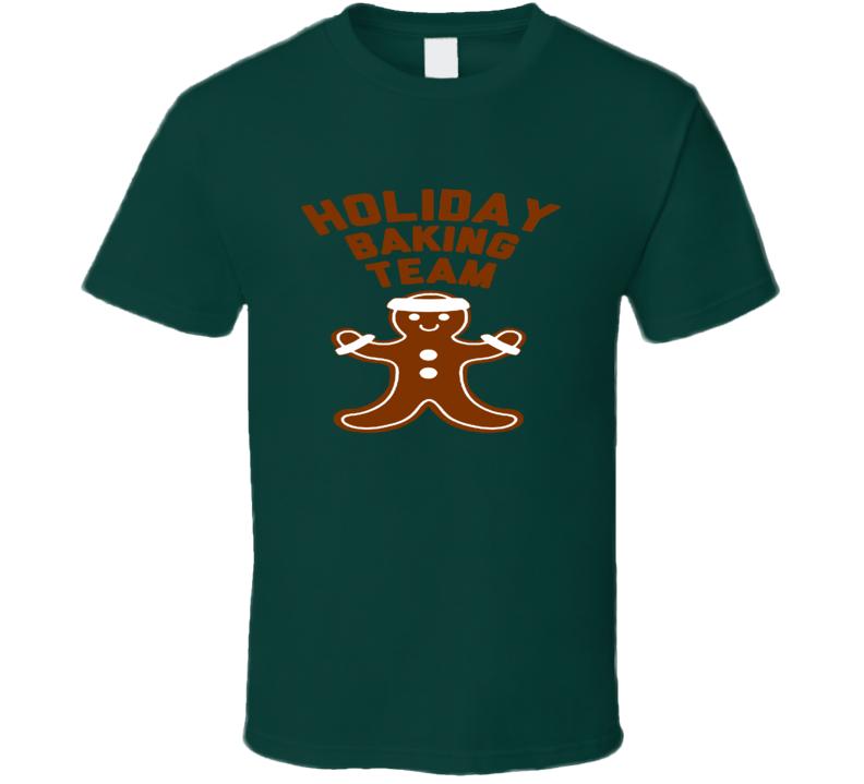Holiday Baking Team Christmas Thanksgiving Ginger Breadman T Shirt