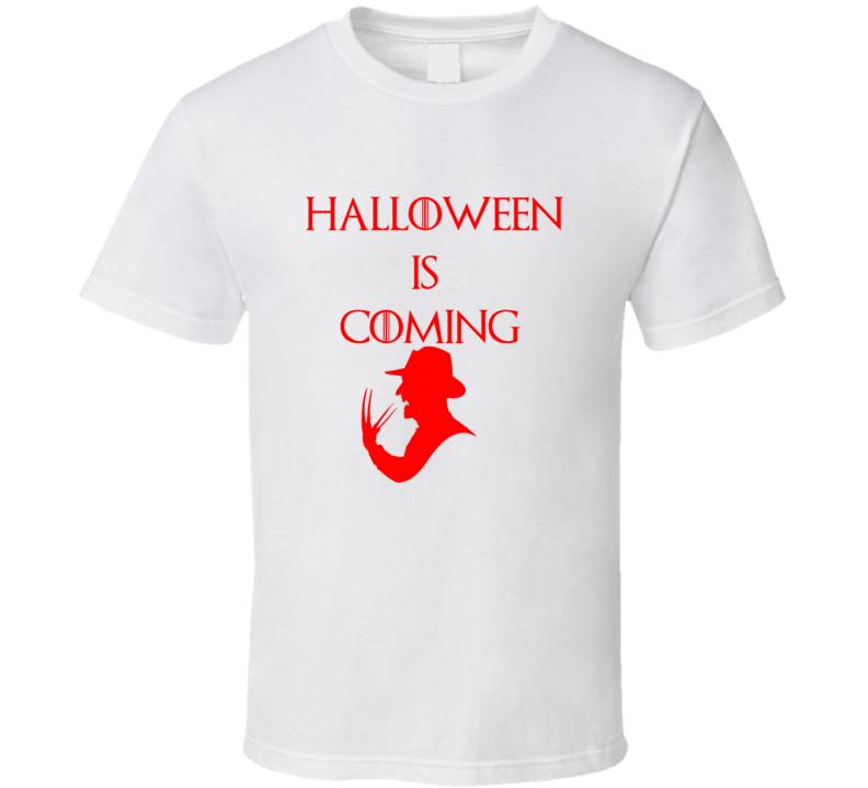 Freddy Krueger Vintage Horror Movie Halloween Is Coming Game Of Thrones Halloween Costume T Shirt