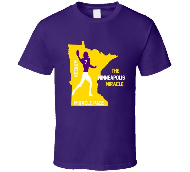 Case Keenum Vikings The Minneapolis Miracle Minnesota Football Team T Shirt