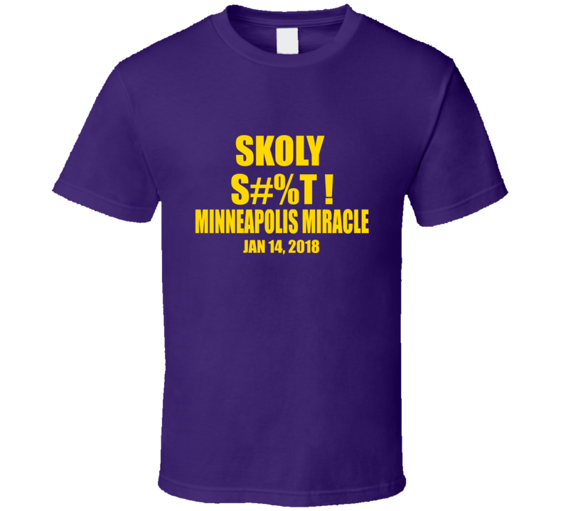 Skoly Shit Viking Skol Vikings Fan Minnesota Football Fans T Shirt