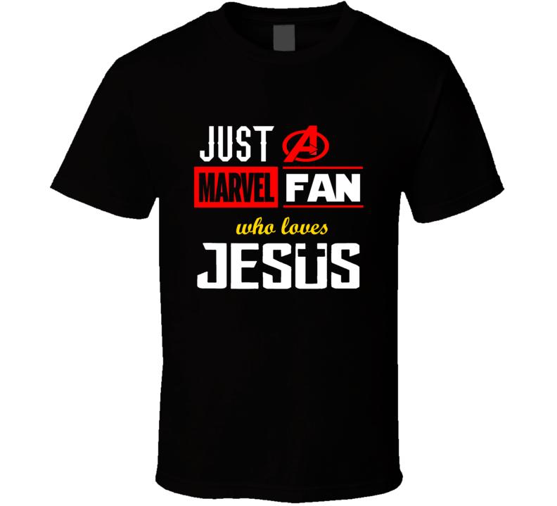Just A Marvel Avengers Fan Who Loves Jesus Christian Superhero T Shirt