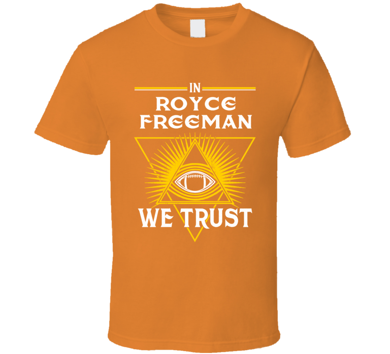 Royce Freeman We Trust Denver Broncos Running Back Football T Shirt