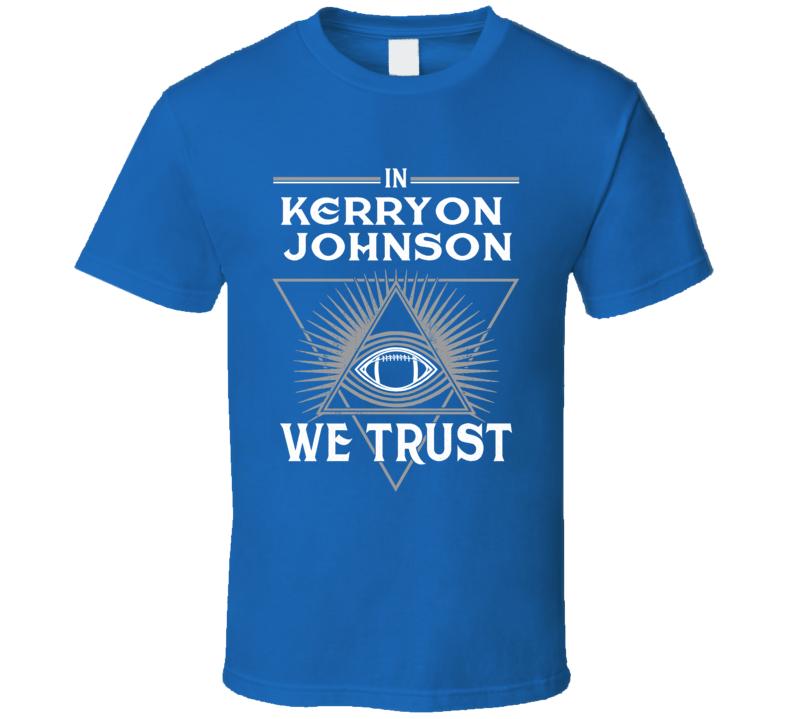 In Kerryon Johnson We Trust Detroit Lions Running Back Football Fan T Shirt