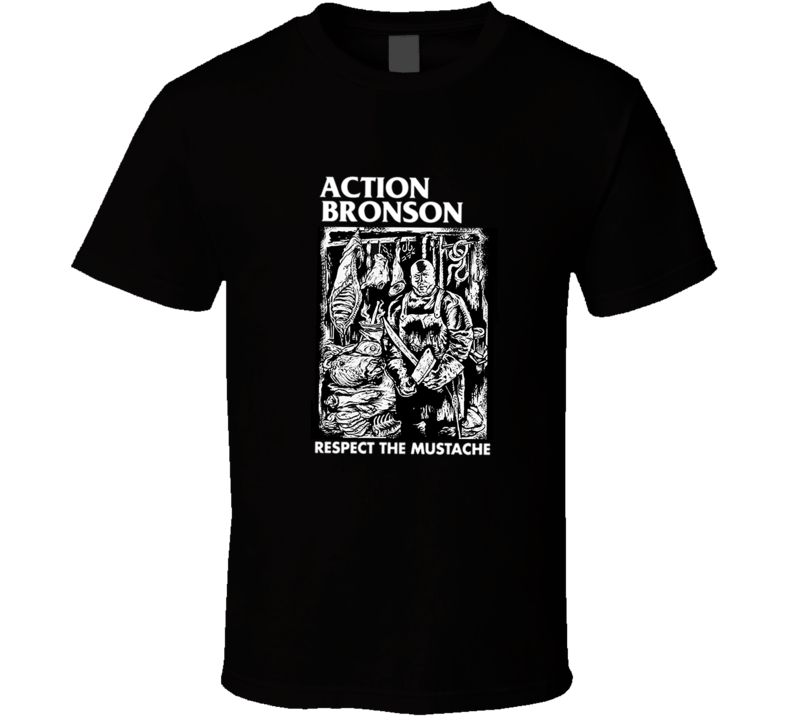 Action Bronson Respect The Mustache T Shirt