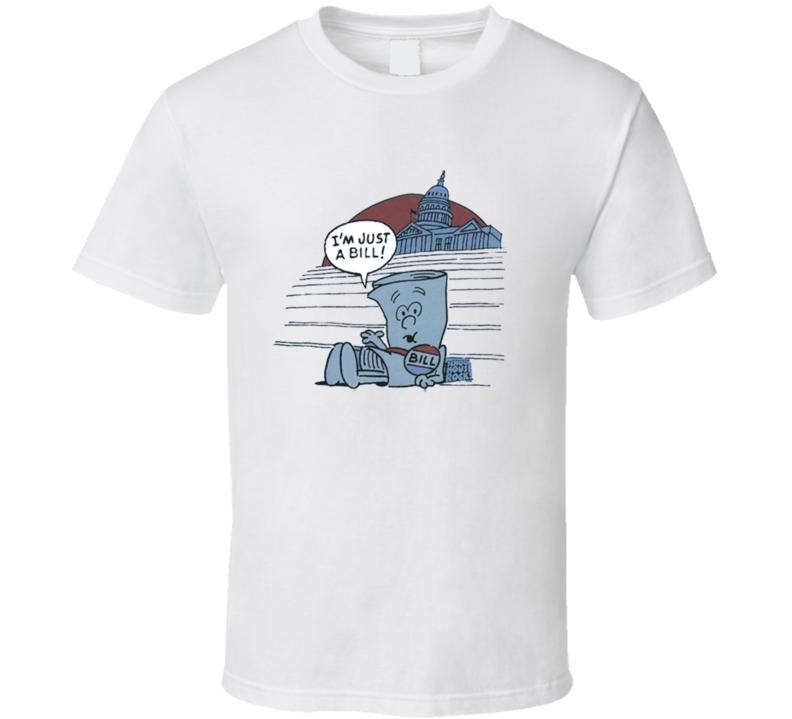 I'm Just A Bill School House Rock T Shirt