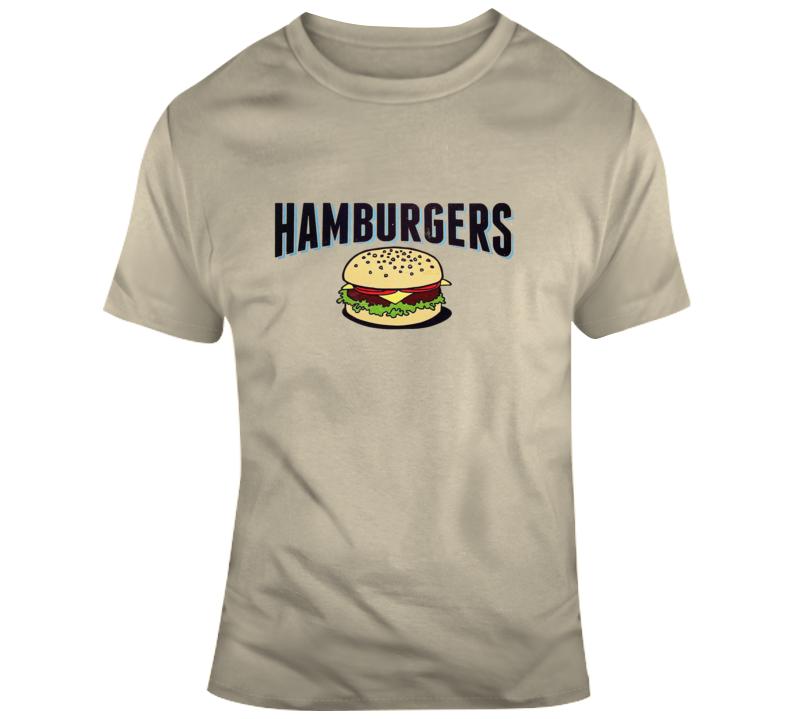 Hamburgers T Shirt