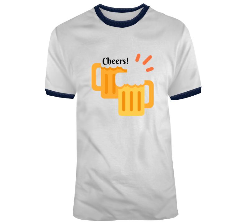Cheers! T Shirt