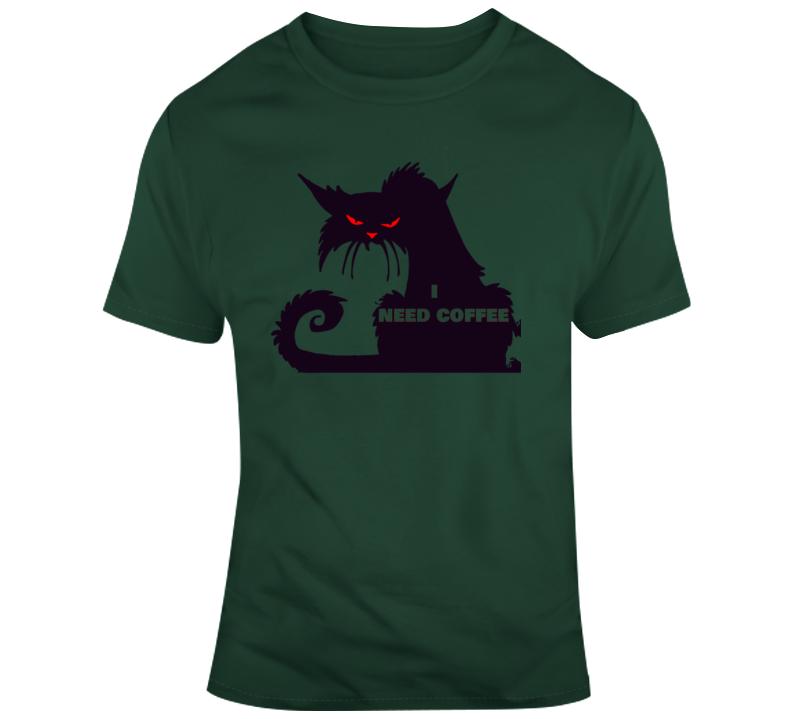 Need Coffee T Shirt