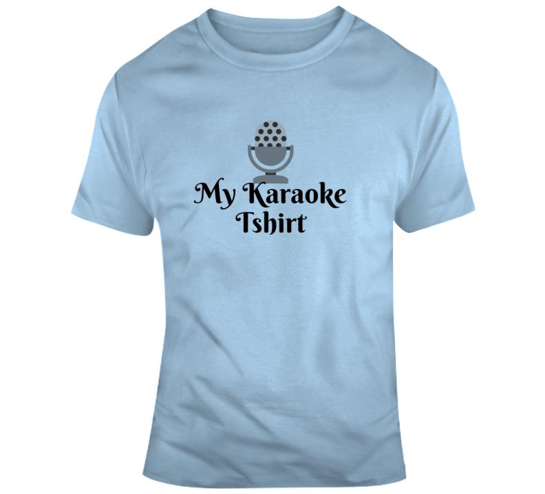 My Karaoke T Shirt
