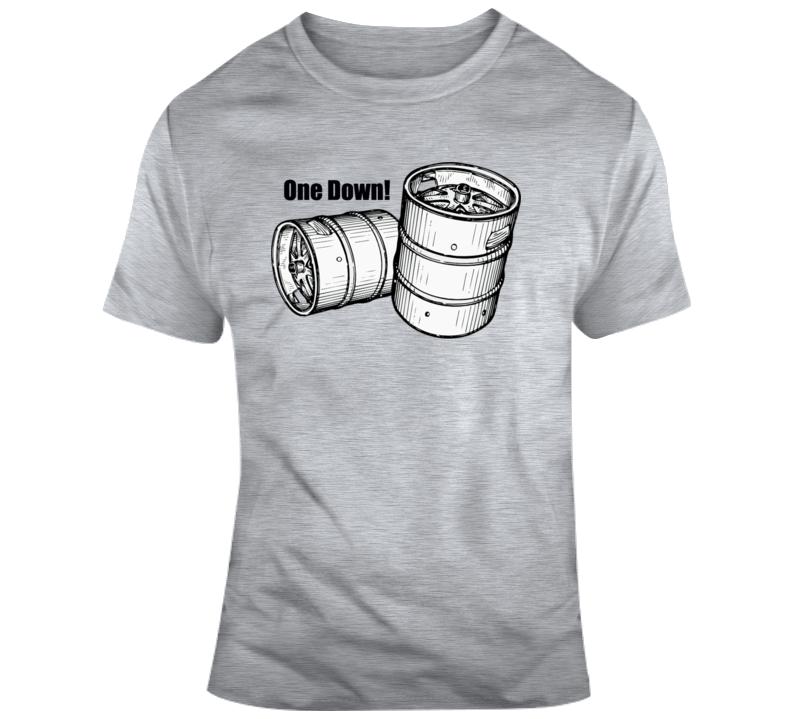 One Down! T Shirt