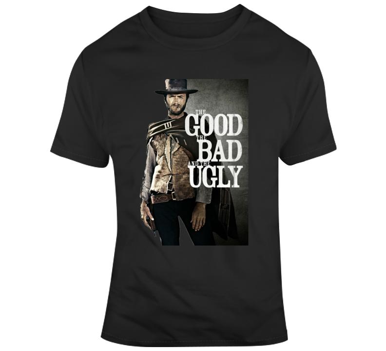 Good Bad Ugly T Shirt