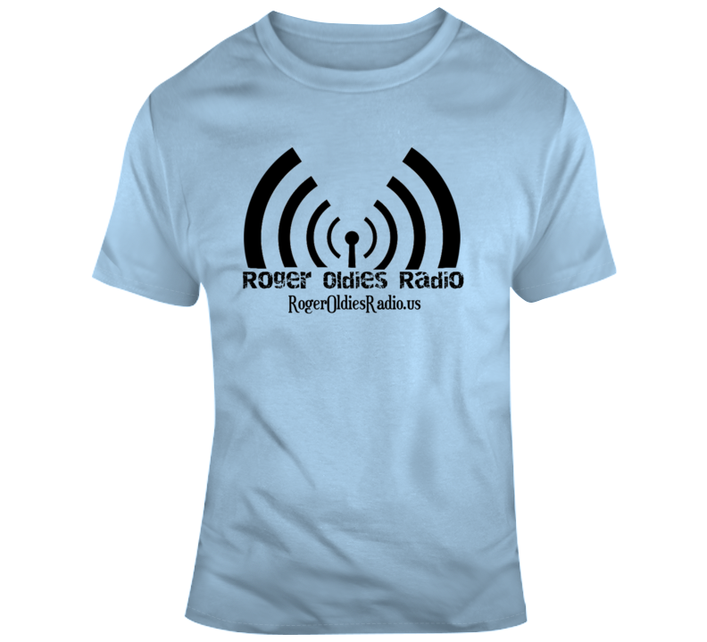 Roger Oldies Radio Radio T Shirt