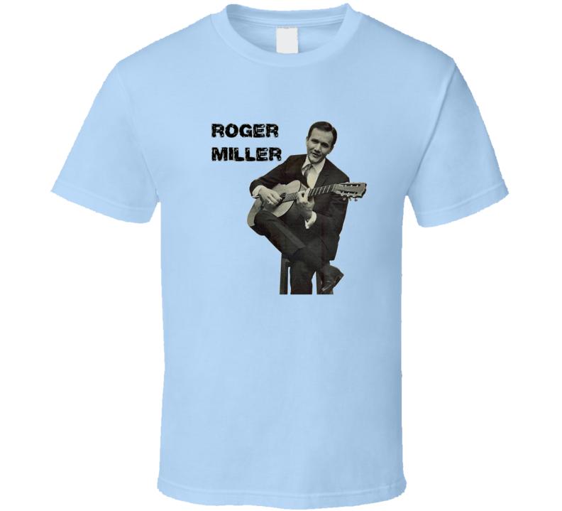 Roger Miller T Shirt
