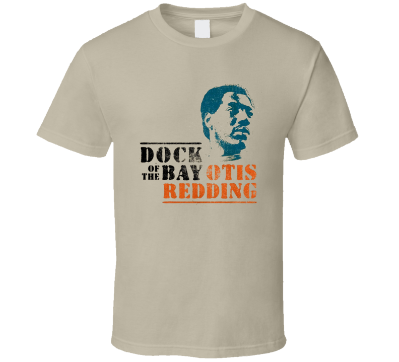 Otis Redding Dock Of The Bay T Shirt