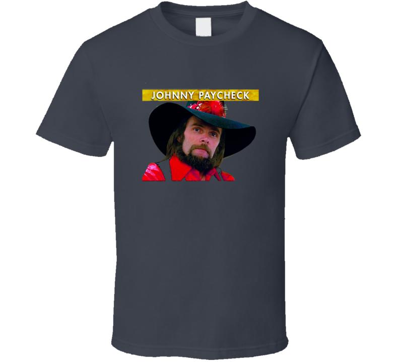 Johnny Paycheck T Shirt