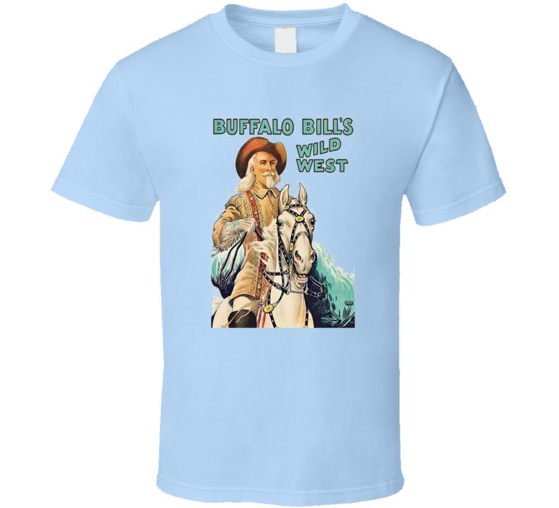 Buffalo Bill's Wild West T Shirt