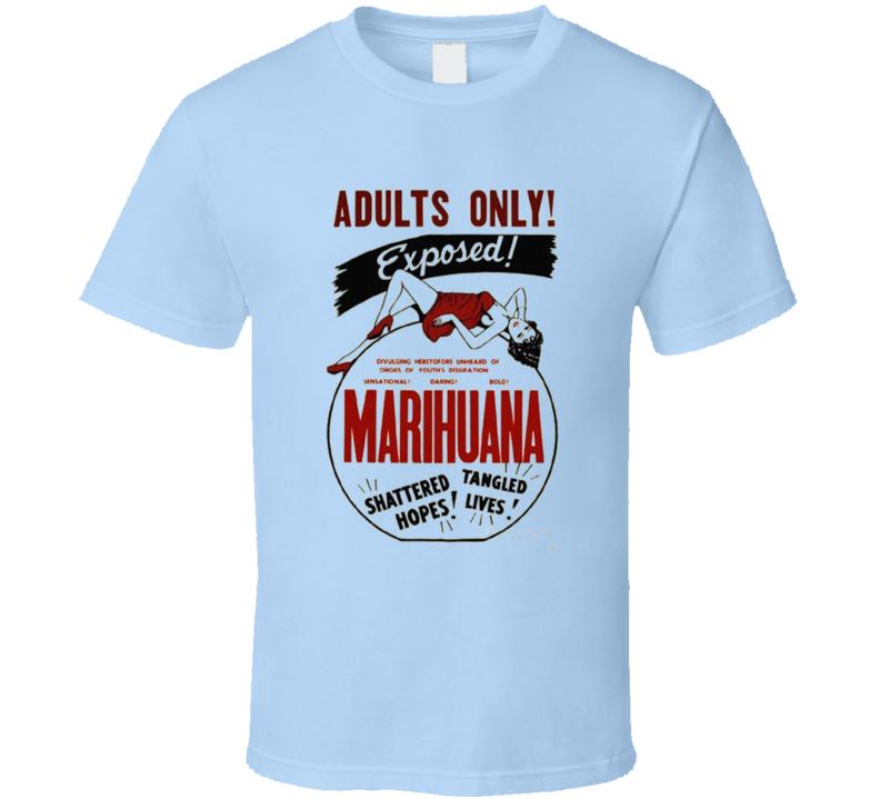 Marihuana Exposed T Shirt