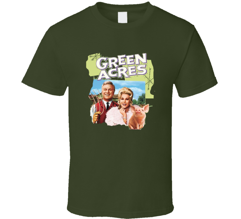 Green Acres T Shirt