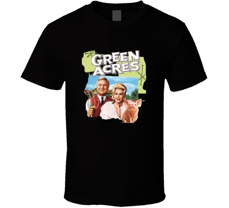 Green Acres T Shirt