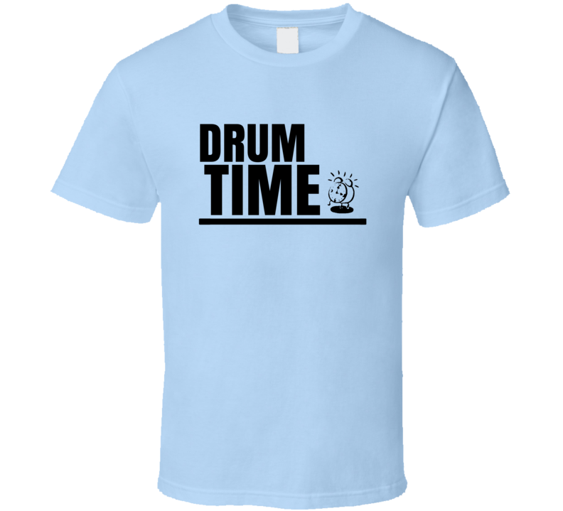 Drum Time T Shirt