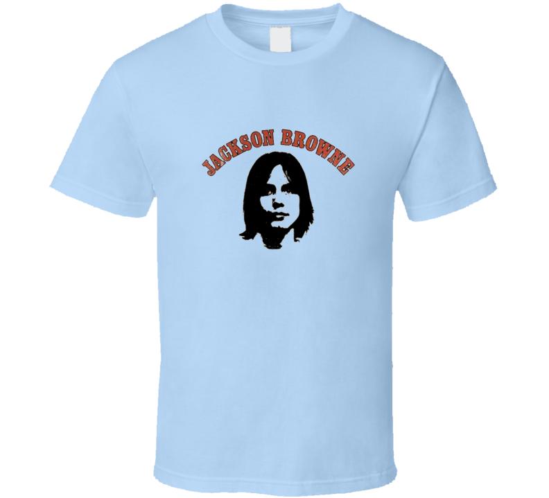 Jackson Browne T Shirt