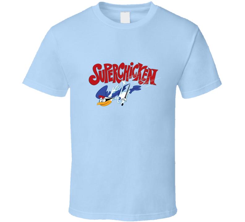 Super Chicken T Shirt