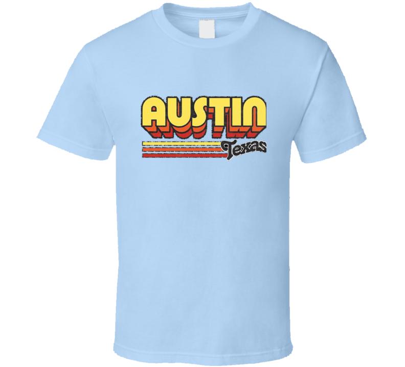 Austin Texas T Shirt