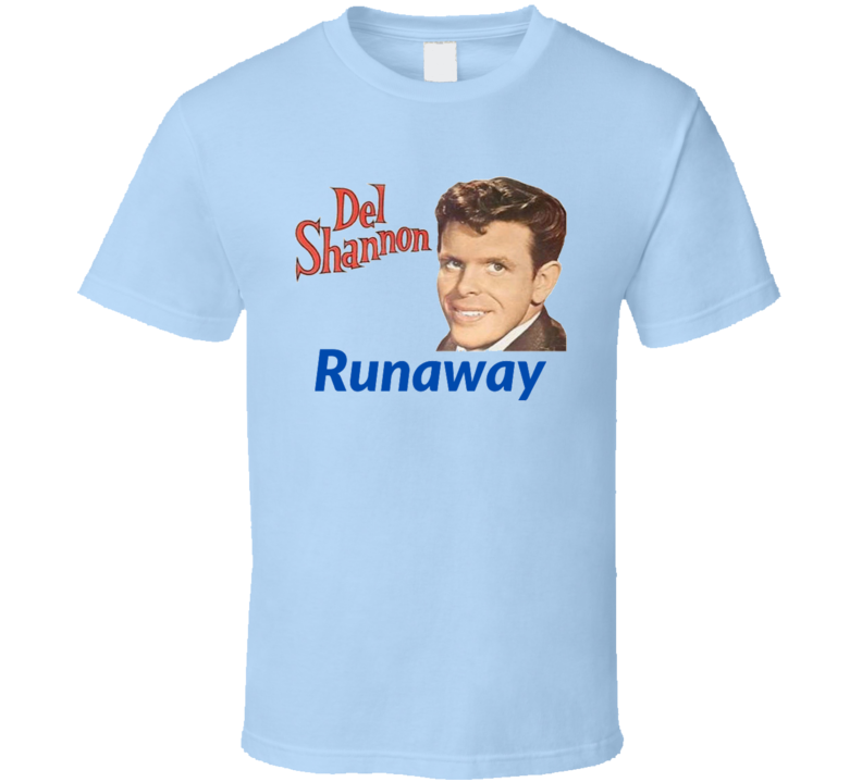 Del Shannon Runaway T Shirt