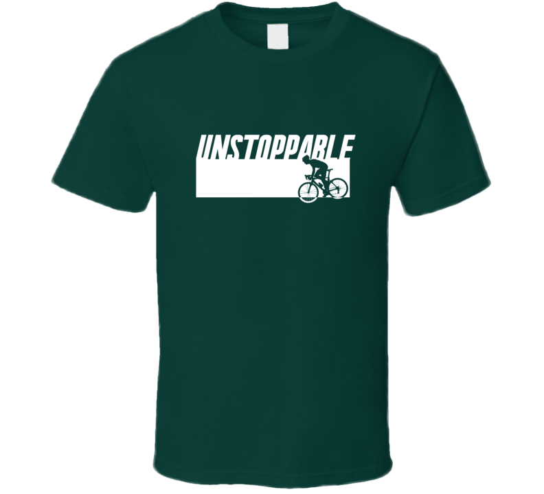 Unstoppable T Shirt