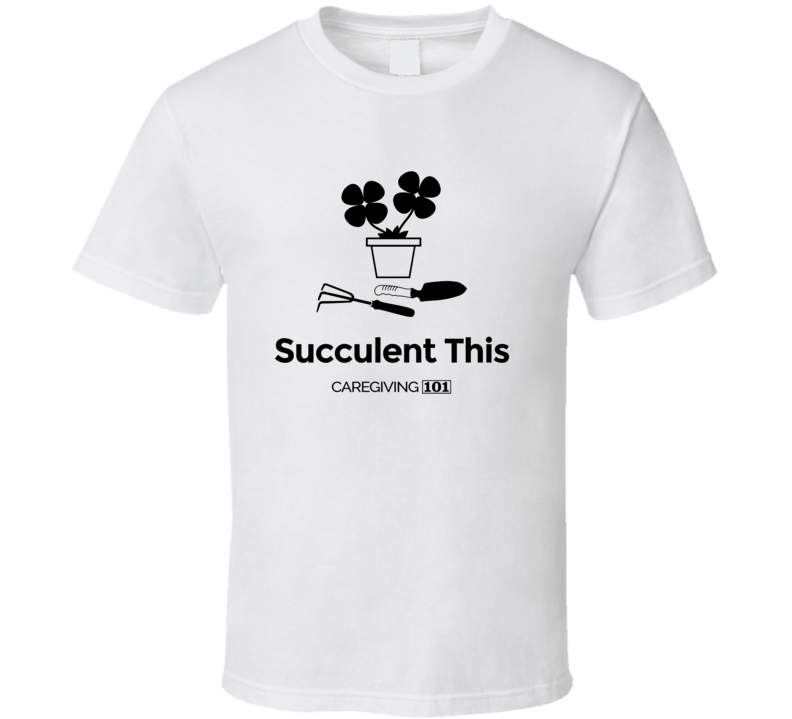 Succulent This Bw T Shirt