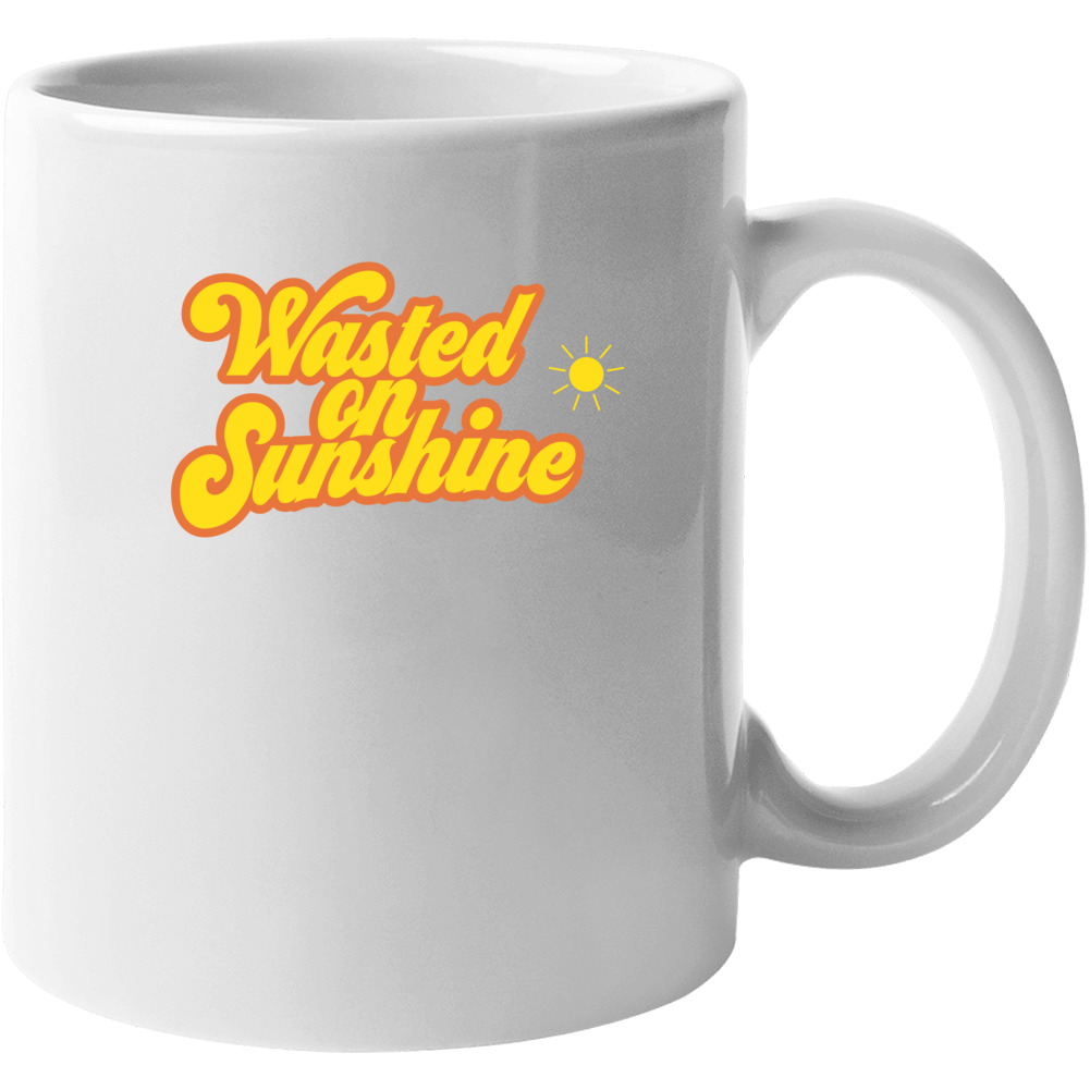 Wasted On Sunshine Mug