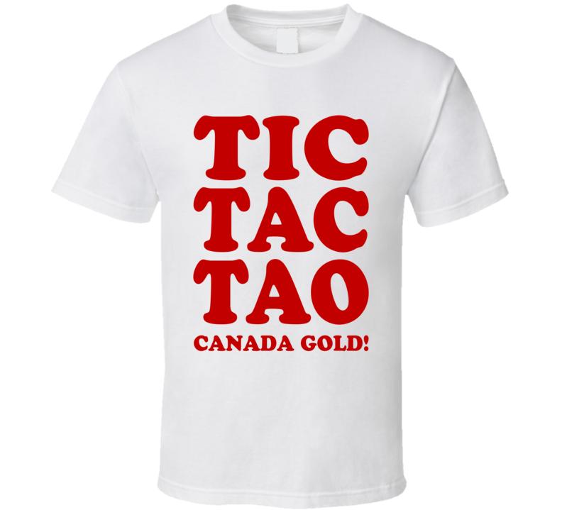 Tic Tac Toa Canada Gold! - 2015 IIHF World Junior Hockey Champions (Red Font) T Shirt