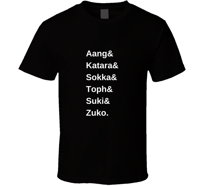 Gaang Names (white) Aang Katara Avatar The Last Airbender Legend Of Korra T Shirt