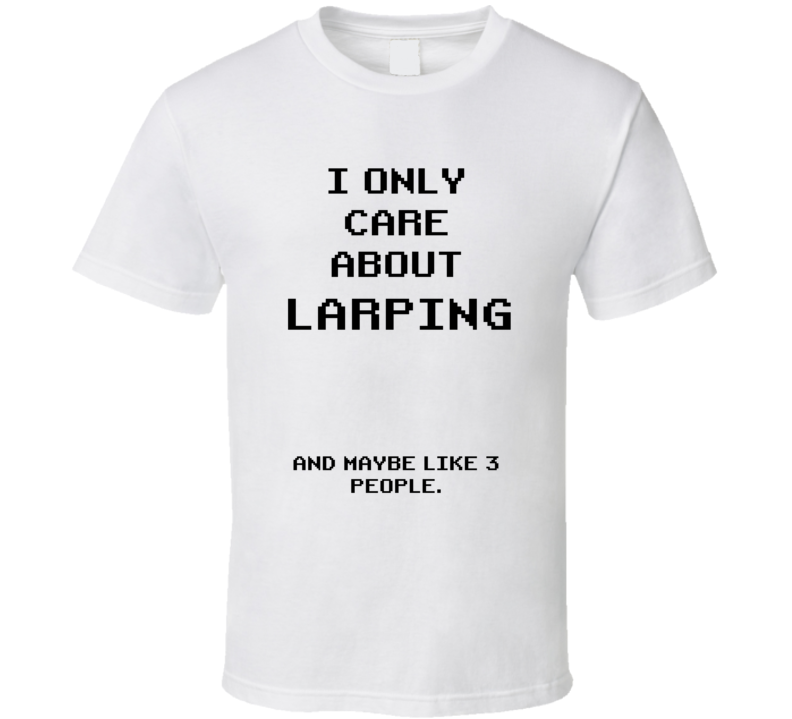 Rather Be Larping Funny Geek Essential Gift T Shirt