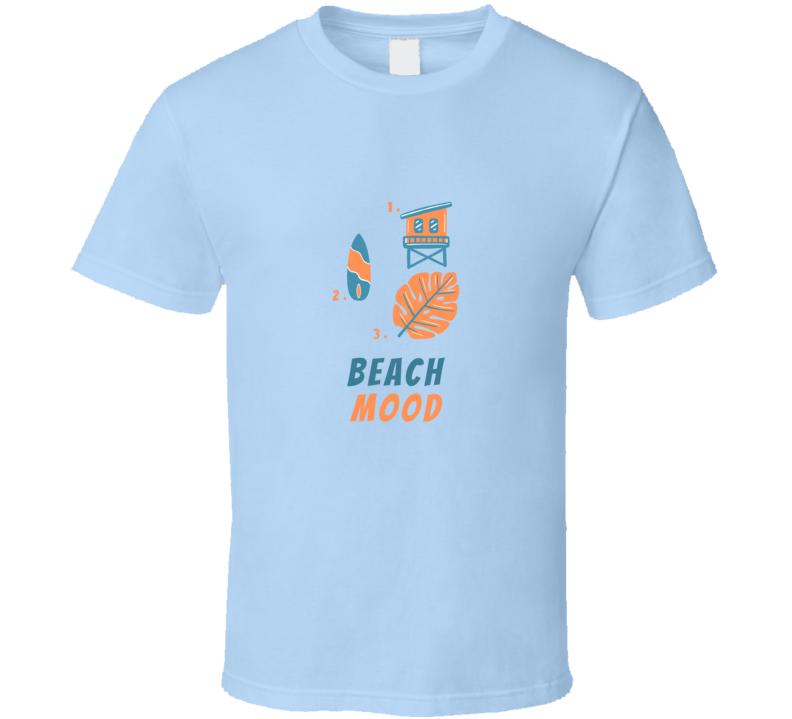 Summer Fun Vacation Beach Mood T Shirt