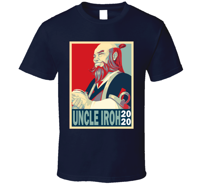 Uncle Iroh 2020 Hope Poster Avatar The Last Airbender T Shirt