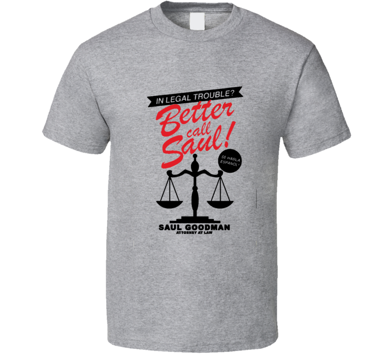 In Legal Trouble Better Call Saul Emmy Nominated Tv Show Gift T Shirt