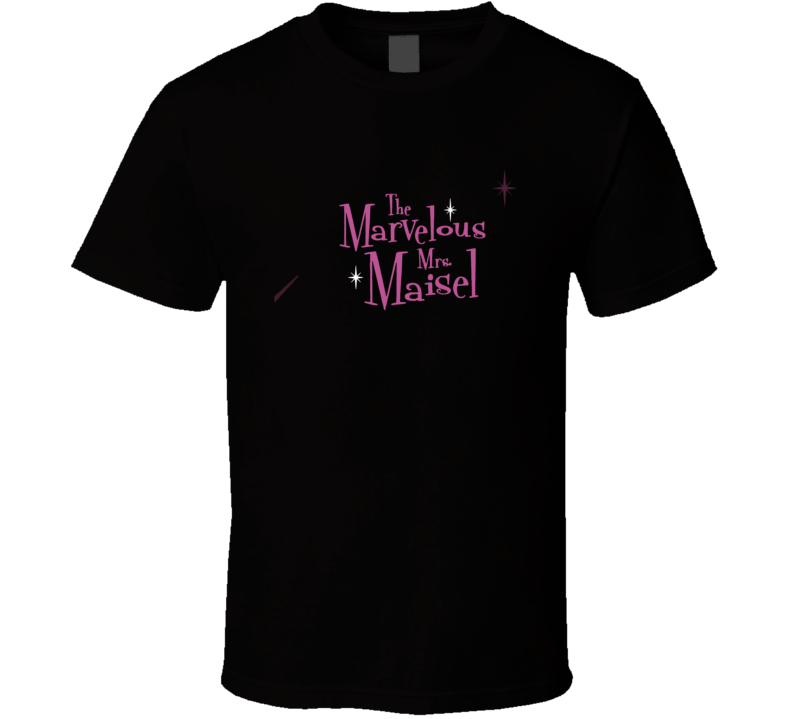 The Marvelous Mrs  Maisel  Logo Emmy Nominated Tv Show Gift T Shirt