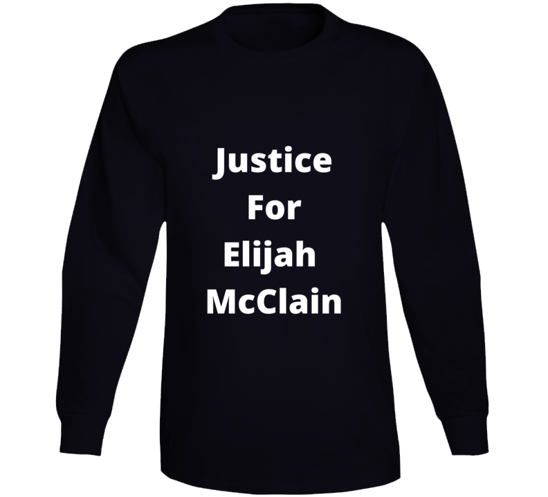Justice For Elijah Mcclain Malone Nuggets Long Sleeve