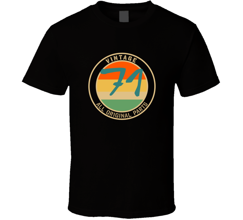 71 Vintage All Original Parts Funny Perfect Birthday Gift T Shirt