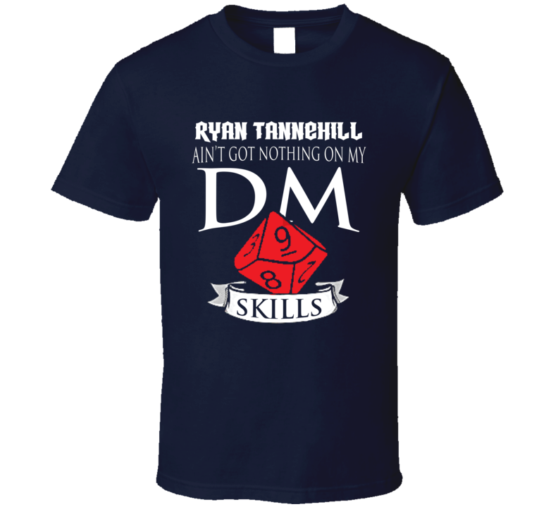 Ryan Tannehill Ain't Got Nothing On My Dm Skills Tennessee Football Fan T Shirt