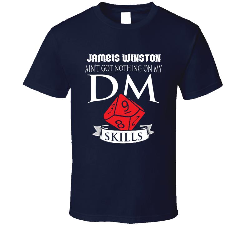 Jameis Winston Ain't Got Nothing On My Dm Skills New Orleans Football Fan T Shirt